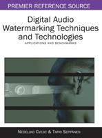 Cover image for Digital audio watermarking techniques and technologies : applications and benchmarks