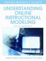 Cover image for Understanding online instructional modeling : theories and practices