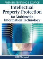Cover image for Intellectual property protection for multimedia information technology