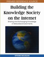 Cover image for Building the knowledge society on the internet : sharing and exchanging knowledge in networked environments