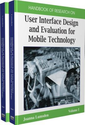 Cover image for Handbook of research on user interface design and evaluation for mobile technology