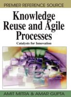 Cover image for Knowledge reuse and agile processes : catalysts for innovation