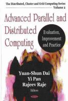 Cover image for Advanced parallel and distributed computing : evaluation, improvement and practice
