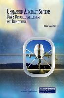 Cover image for Unmanned aircraft systems : UAVs design, development and deployment
