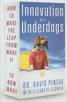 Cover image for Innovation for underdogs : how to make the leap from what if to now what