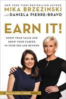 Cover image for EARN IT! : Know Your Value and Grow Your Career, in Your 20s and Beyond