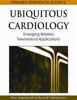 Cover image for Ubiquitous cardiology : emerging wireless telemedical applications