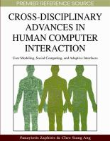 Cover image for Cross-dicciplinary advances in human computer interaction : user modeling, social computing, and adaptive interfaces