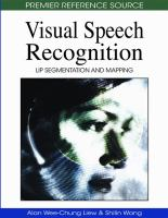 Cover image for Visual speech recognition : lip segmentation and mapping