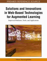 Cover image for Solutions and innovations in web-based technologies for augmented learning : improved platforms, tools, and applications
