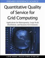 Cover image for Quantitative quality of service for grid computing : applications for heterogeneity, large-scale distribution, and dynamic environments