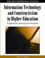 Cover image for Information technology and constructivism in higher education : progressive learning frameworks
