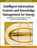 Cover image for Intelligent information systems and knowledge management for energy : applications for decision support, usage, and environmental protection