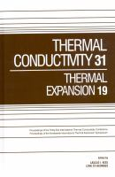 Cover image for Thermal conductivity 31 : thermal expansion 19 : Joint Conferences : June 26-30, 2011 Saguenay, Quebec, Canada