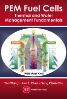 Cover image for PEM fuel cells : thermal and water management fundamentals