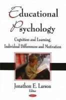 Cover image for Educational psychology : cognition and learning, individual differences and motivation