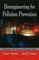 Cover image for Bioengineering for pollution prevention
