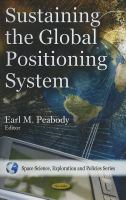 Cover image for Sustaining the global positioning system