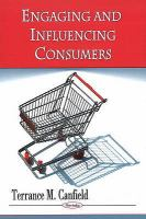 Cover image for Engaging and influencing consumers