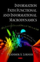 Cover image for Information path functional and informational macrodynamics