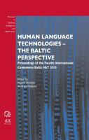Cover image for Human language technologies : the Baltic perspective : proceedings of the fourth International Conference, Baltic HLT 2010