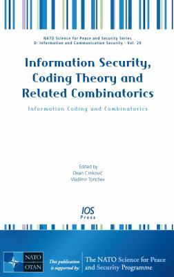 Cover image for Information security, coding theory and related combinatorics : information coding and combinatorics