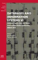 Cover image for Databases and information systems VI : selected papers from the Ninth International Baltic Conference, DB&IS 2010