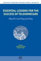 Cover image for Essential lessons for the success of telehomecare : why it's not plug and play