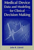 Cover image for Medical device data and modeling for clinical decision making