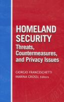 Cover image for Homeland security threats, countermeasures, and privacy issues