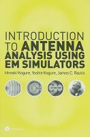 Cover image for Introduction to antenna analysis using EM simulators