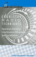 Cover image for Cognitive radio techniques : spectrum sensing, interference mitigation, and localization