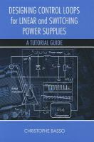 Cover image for Designing control loops for linear and switching power supplies : a tutorial guide
