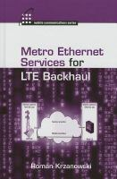 Cover image for Metro Ethernet services for LTE backhaul