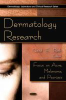 Cover image for Dermatology research focus on acne, melanoma and psoriasis