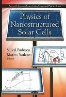 Cover image for Physics of nanostructured solar cells