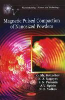 Cover image for Magnetic pulsed compaction of nanosized powders