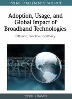 Cover image for Adoption, usage, and global impact of broadband technologies : diffusion, practice, and policy