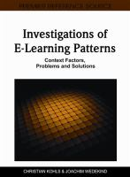 Cover image for Investigations of e-learning patterns : context factors, problems, and solutions
