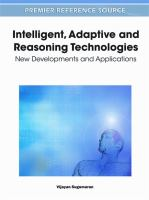 Cover image for Intelligent, adaptive and reasoning technologies : new developments and applications