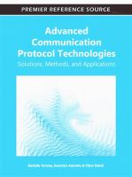 Cover image for Advanced communication protocol technologies : solutions, methods, and applications