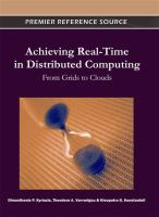Cover image for Achieving real-time in distributed computing : from grids to clouds