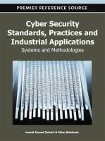 Cover image for Cyber security standards, practices and industrial applications : systems and methodologies