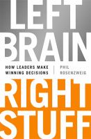 Cover image for Left brain, right stuff : how leaders make winning decisions