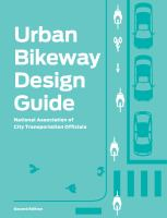 Cover image for Urban bikeway design guide