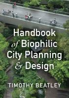 Cover image for Handbook of Biophilic City Planning and Design