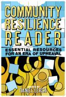 Cover image for The Community Resilience Reader : Essential Resources for an Era of Upheaval