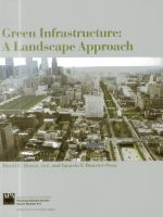 Cover image for Green Infrastructure : a landscape approach