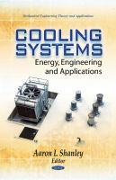Cover image for Cooling systems : energy, engineering, and applications