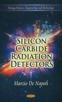 Cover image for Silicon carbide radiation detectors